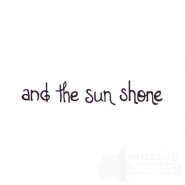 The Sun Shone