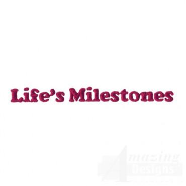 Lifes Milestones