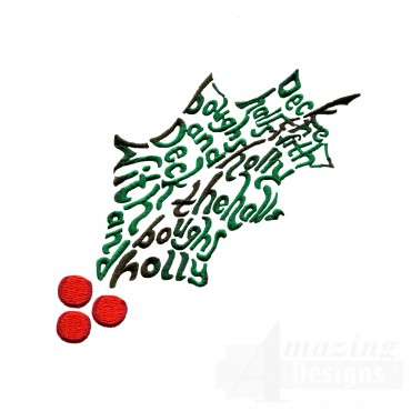 Deck The Halls Holly Embroidery Design