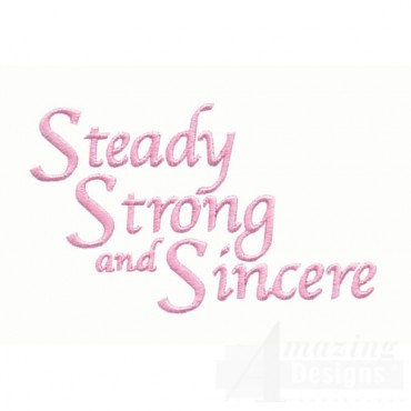 Steady Strong Sincere