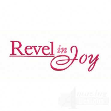 Revel In Joy