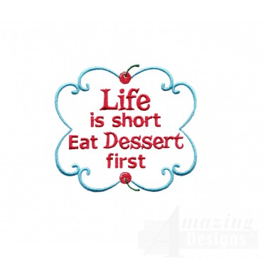 Eat Dessert First Embroidery Designs