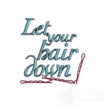 Let Your Hair Down Embroidery Design