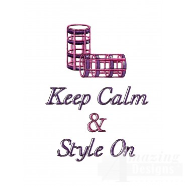 Keep Calm And Style On Embroidery Design