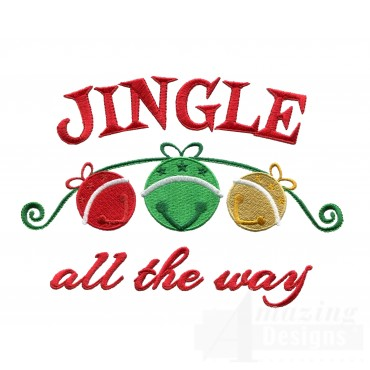 Jingle All The Way Christmas Embroidery Design