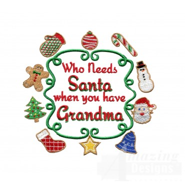 Who Needs Santa Christmas Embroidery Design