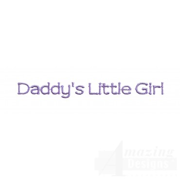 Daddys Little Girl Embroidery Design