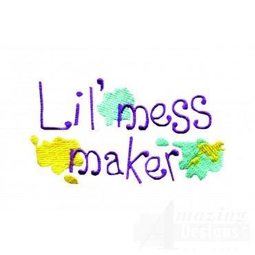 Lil Mess Maker