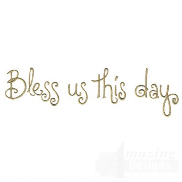 Bless Us This Day
