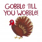 Gobble Wobble Happy Thanksgiving Embroidery Design