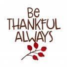 Be Thankful Happy Thanksgiving Embroidery Design