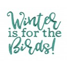 Winter is for the Birds Embroidery Design
