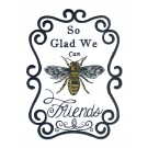 Bee Friends Bee Happy Embroidery Design
