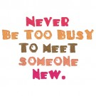 Meet Someone New