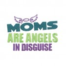 Moms Are Angels