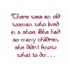 Old Woman Shoe Text Embroidery Design