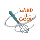 Whip it Good Kitchen Quips Embroidery Design