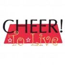 Cheer To Live