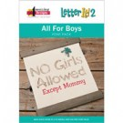 All For Boys Font Pack for Letter It 2 (Download)