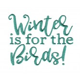 Winter is for the Birds Amazing Designs Collection